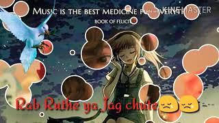 Rab Ruthe ya Jag Ye chut # Par Jane Na Chhute
