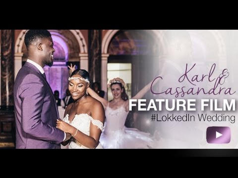 #LokkedIn | The Full Wedding of Karl & Cassandra Lokko