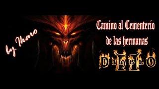Diablo II Camino al Cementerio