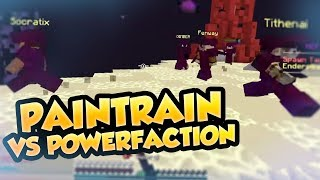 Minecraft HCF - PAINTRAIN VS POWERFACTION!! **REKT** ( Arcane Factions )