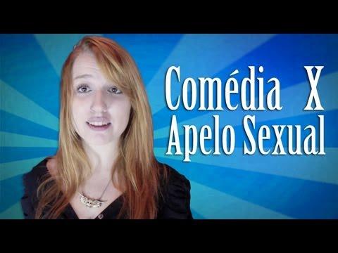 Comédia x Apelo Sexual