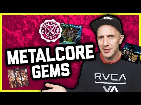 9 Underrated Metalcore Gems (Punk Rock MBA Guest Video)