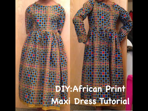 DIY:  AFRICAN PRINT MAXI DRESS WITH ZIPPER (ANKARA)