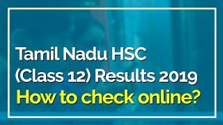 TN HSC (Class12) Result 2019: Where and How to check DHSE Result 2019 online at tnresults.nic.in?