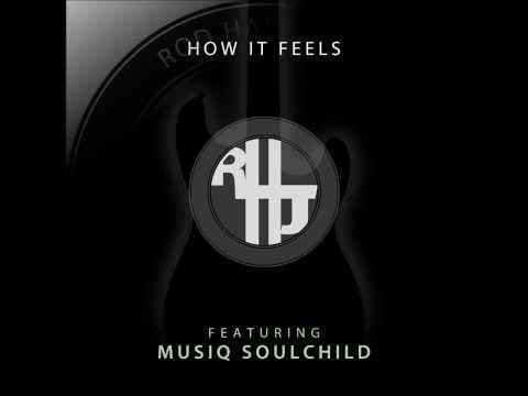 """Musiq Soulchild & Rod Harris Jr.- ''How It Feels"""" ***PROMO***"""