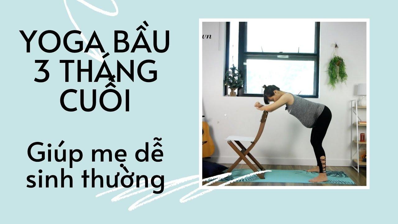 Yoga Cho Bà Bầu – Bài 7 – Bài Tập Cho 3 Tháng Cuối Giúp Mẹ Bầu Đẻ Thường – Hola Yoga