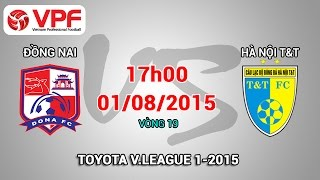 dong nai vs ha noi tt - vleague 2015  full