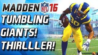 TUMBLING GIANTS! BEND BUT DONT BREAK!!! THRILLER! - Madden 16 Ultimate Team