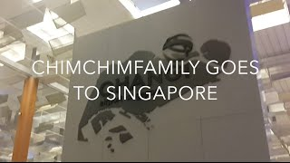 [CHIMCHIM BOMB] - ChimChimFamily Goes to Singapore