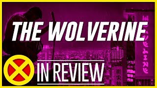 The Wolverine -  Every X-Men Movie Reviewed & Ranked