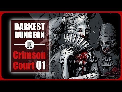 [FR] Darkest Dungeon Crimson Court Gameplay ép 1 – Let's play sur Darkest Dungeon Crimson Court