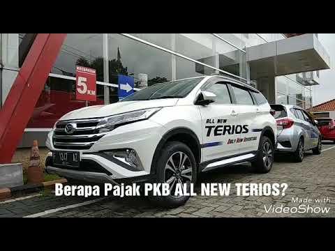 Berapa Pajak Pkb Tahunan Daihatsu All New Terios 2018 Indonesia Youtube