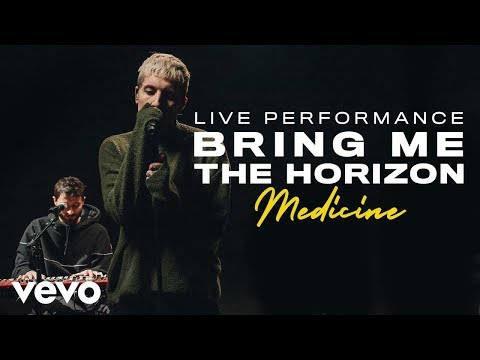 Bring Me The Horizon - medicine (Live) | Vevo Official Performance Mp3