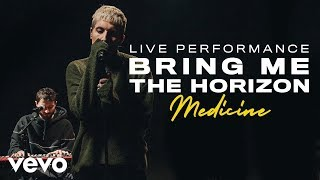 Bring Me The Horizon - medicine (Live)  Vevo Live Performance