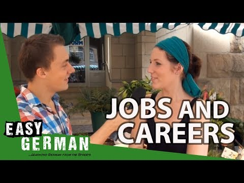 Jobs and careers | Easy German 18