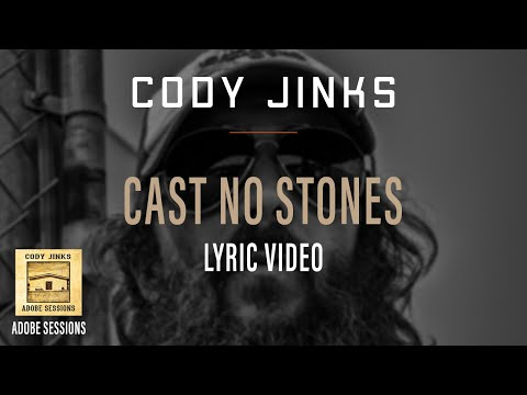 Cody Jinks | Cast No Stones Lyric Video | Adobe Sessions