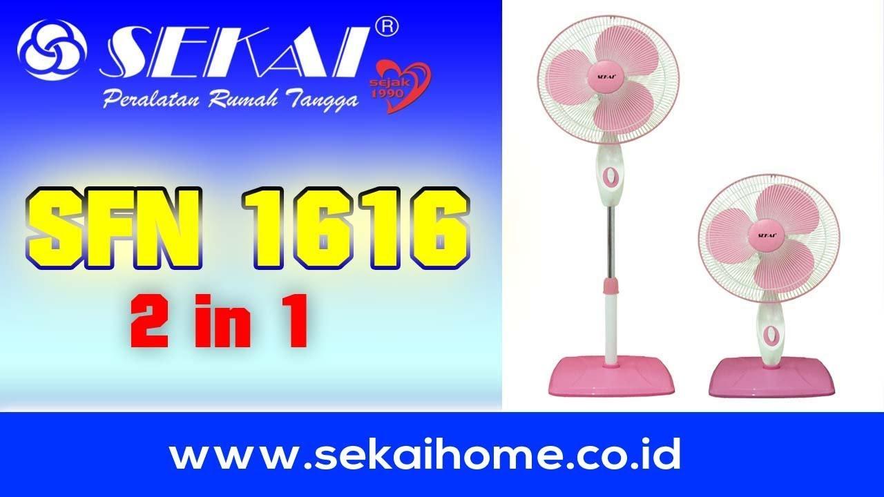Sekai Kipas Angin Tumpu 2 In 1 Sfn 1616 Daftar Harga Terbaru Dan 2in1 1802 Fitur Spesifikasi Info