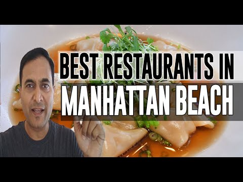Best Restaurants And Places To Eat In Manhattan Beach, California CA