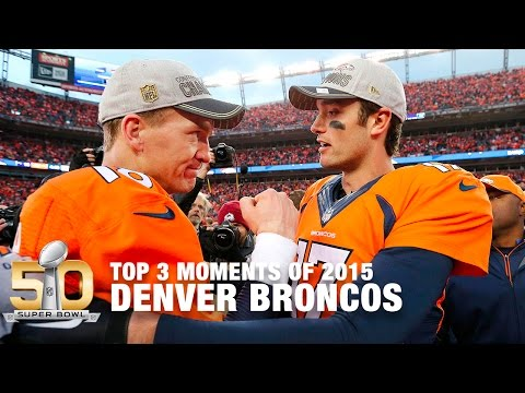 Top 3 Most Important Moments For The Broncos (2015 Regular Season) | NFL Now
