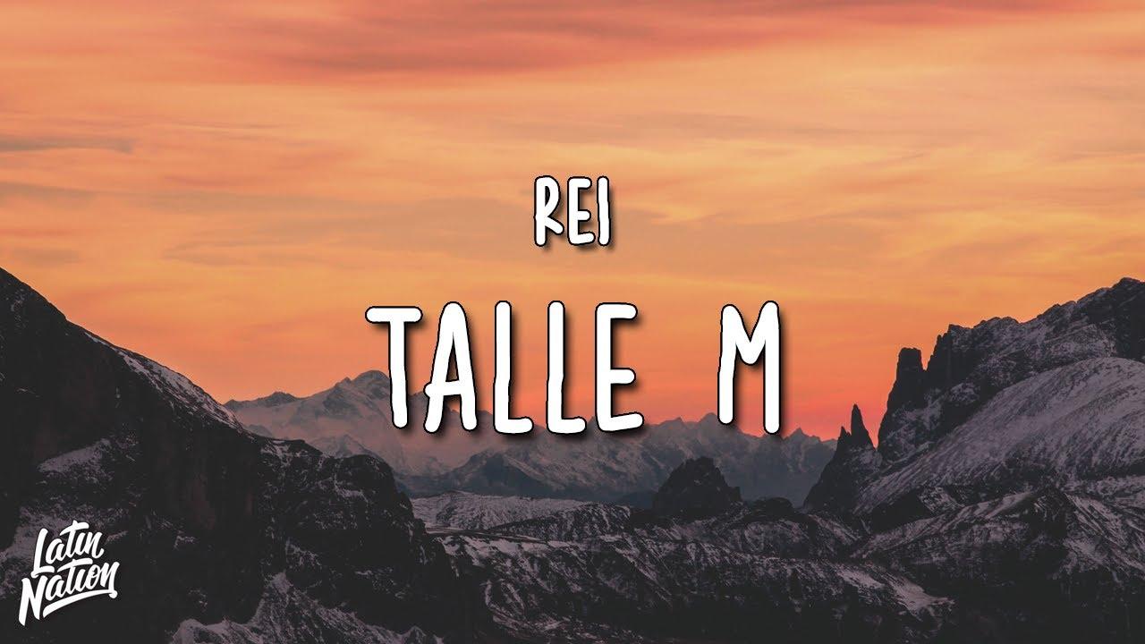 Rei - Talle M (Lyrics/Letra)