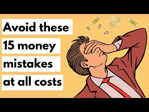 15 money mistakes you should avoid at all costs