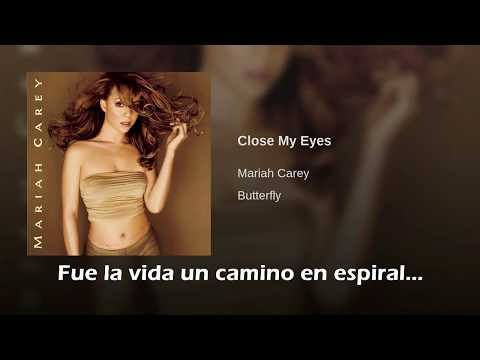Mariah Carey Close My Eyes Traducida Al Español