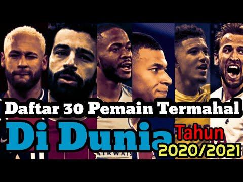 30 Pemain Bola Termahal Di Dunia Tahun 2020/2021👉 || Mbape Menjadi Pemain Paling Mahal 😊