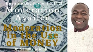 Moderation Availed series, Pt. 5 | 'Moderation in the Use of Finances' | Dr. Sammy Joseph