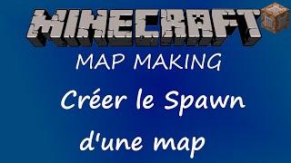 Créer le Spawn d'une Map - Tutoriel Minecraft 1.8 FR