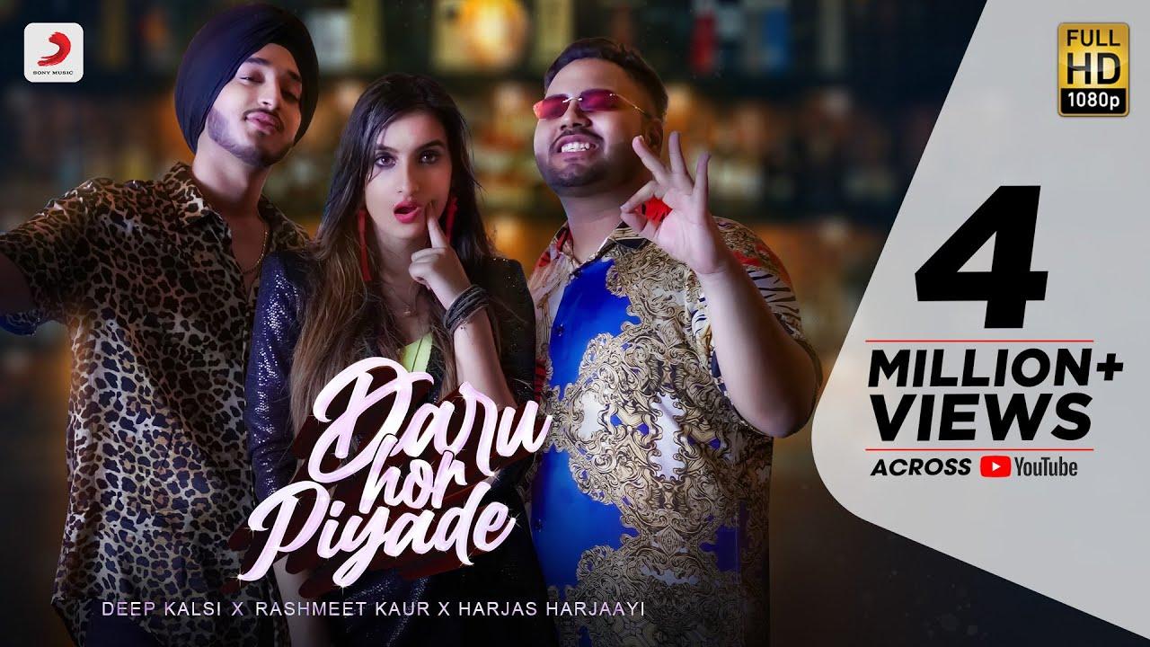Daru Hor Piyade | Deep Kalsi, Rashmeet Kaur & Harjas Harjaayi
