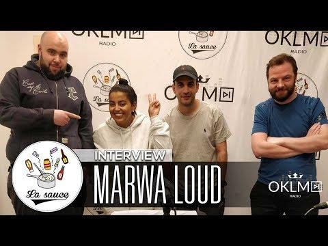 MARWA LOUD (Disque d'or, influences, Lartiste, critiques...) - #LaSauce sur OKLM Radio 19/04/18