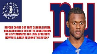 New York Giants- Report NY Giants team calls out Deandre Baker for lack of hustle!