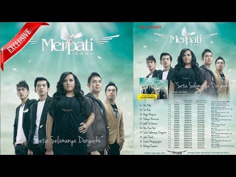 MERPATI BAND FULL ALBUM 2 - SETIA SELAMANYA DENGANKU (2012)