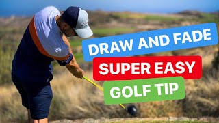 SUPER EASY DRAW AND FADE GOLF TIP