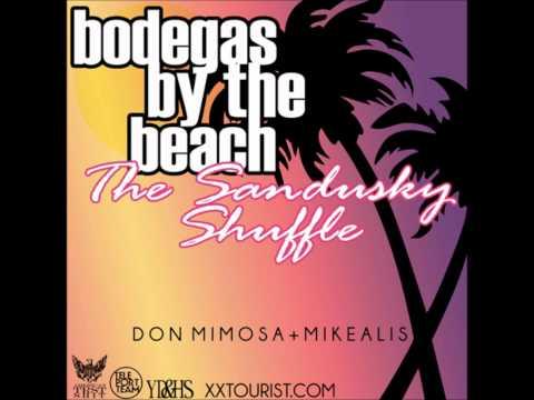 BODEGAS  THE BEACH  THE SANDUSKY SHUFFLE