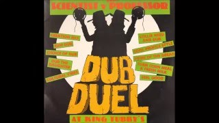 Scientist vs The Professor - Dub Duel At King Tubby's