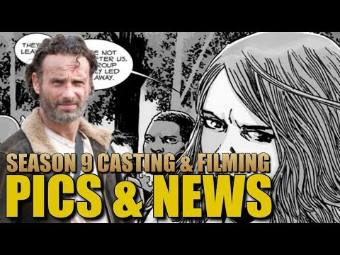 The Walking Dead Season 9 Big Casting & Filming News - Casting Call For Who? Filming Where?