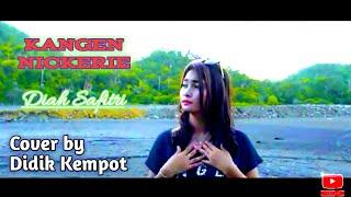 Download Mp3 Diah Safitri - Kangen Nickerie  Video Cover Didi Kempot