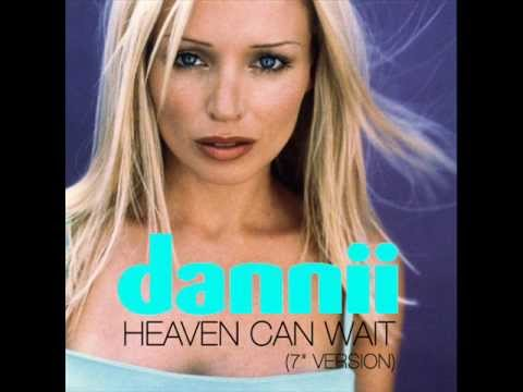 Dannii Minogue - Heaven Can Wait (7'' Version )