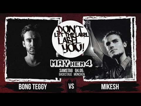 Bong Teggy vs Mikesh // DLTLLY RapBattle (MAYhem4 // München) // 2019 on YouTube