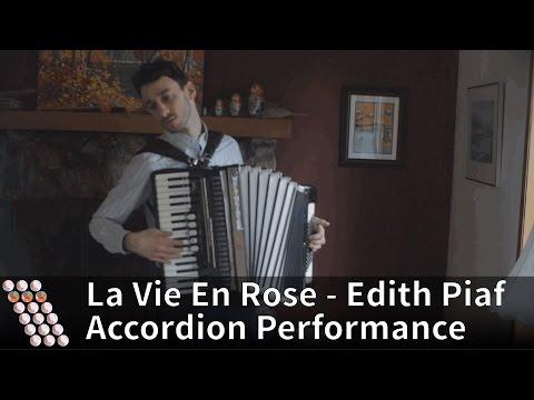 La Vie En Rose - Performed on accordion