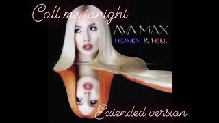 Ava Max - Call Me Tonight (Extended Version)