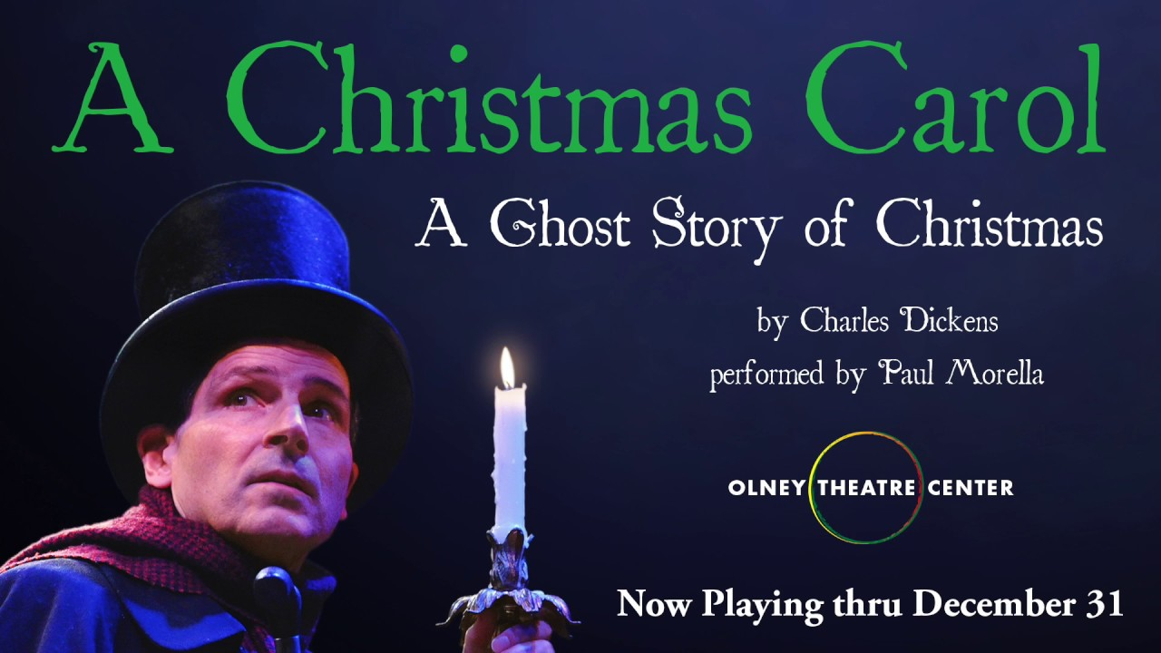 Olney Theatre Center Paul Morella In A Christmas Carol Youtube