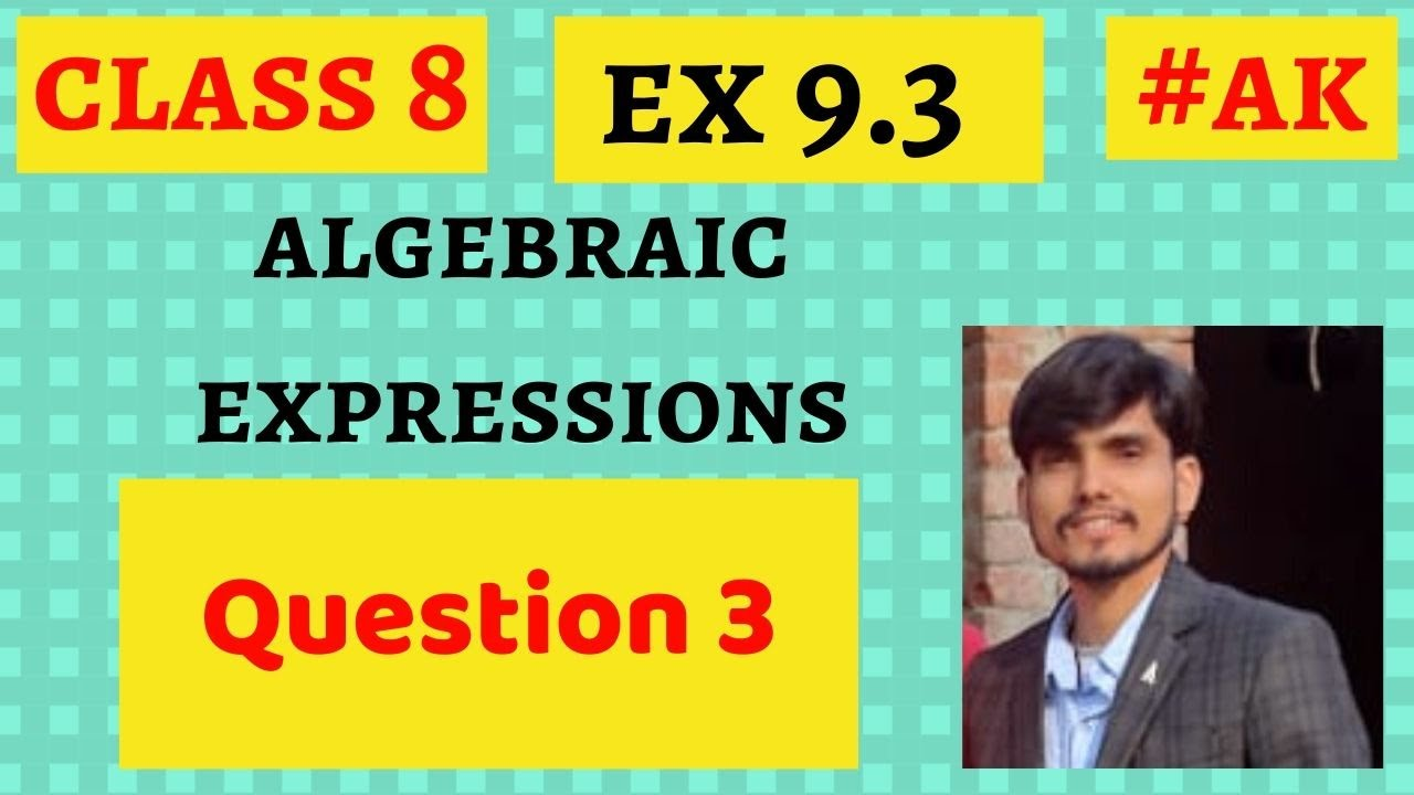 #12 Ex 9 3 class 8 Q3 maths algebraic expressions and identities By Akstudy  1024