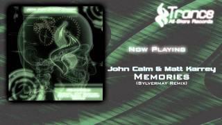 John Calm & Matt Karrey - Memories (Sylvermay Remix)