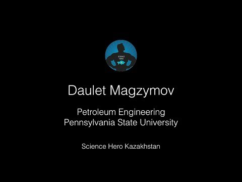 Daulet Magzymov - Petroleum Engineering at Penn State University