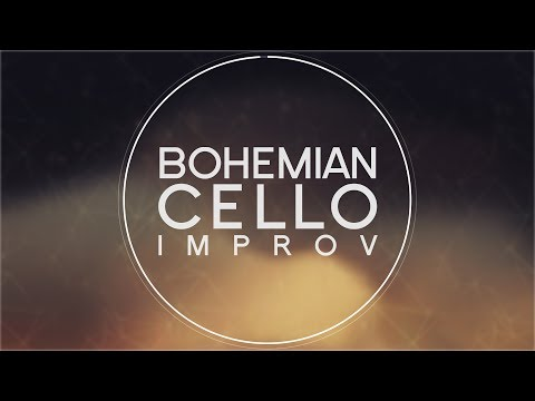 Bohemian Cello Expansion 1- Live Improv