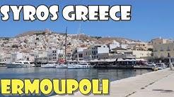 Ermoupoli Syros Greece -  Ερμούπολη Σύρου Ελλάδα