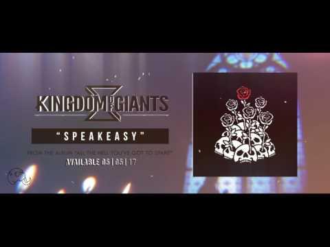 Kingdom Of Giants - Speakeasy
