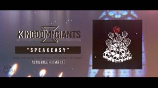 Kingdom Of Giants - Speakeasy